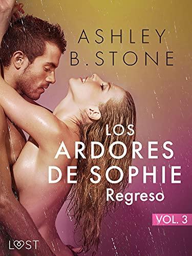Los ardores de Sophie 3: Regreso de Ashley B. Stone