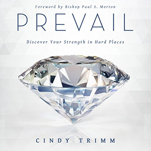 Prevail: Discover Your Strength in Hard Places audiobook cover art