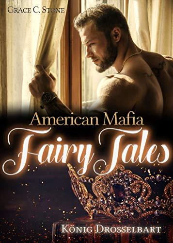 American Mafia FairyTales: König Drosselbart