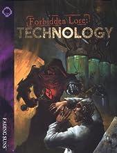 Forbidden Lore: Technology