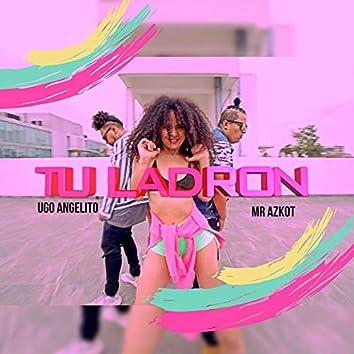 Tu Ladrón (feat. Ugo Angelito)
