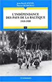 L'indépendance des pays de la Baltique 1918-1920