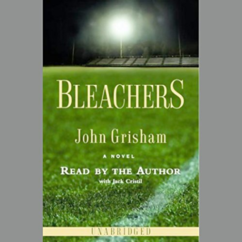 Bleachers     A Novel              By:                                                                                                                                 John Grisham                               Narrated by:                                                                                                                                 John Grisham                      Length: 4 hrs and 19 mins     635 ratings     Overall 3.9
