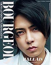 BOURGEOIS TOKYOxLONDON CULTURE MAGAZINE 5th issue: BALLAD