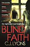 Blind Faith: A compelling and disturbing thriller with a shocking twist (Caitlyn Tierney Trilogy Book 1) (English Edition)