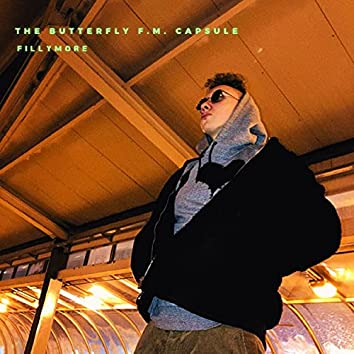 The Butterfly F. M. Capsule