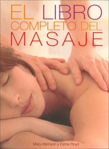 LIBRO COMPLETO DEL MASAJE, EL (ILUSTRADOS VERGARA)