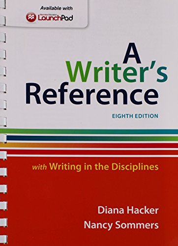 Writer's Reference with Writing in the Disciplines 8e & LaunchPad for A Writer's Reference 8e (One Year Access)