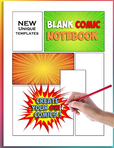 Blank Comic Notebook: Create and Draw Your Own Comics: 110 unique blank comic pages!