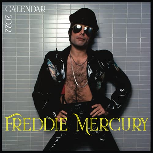 Freddie Mercury calendar 2022: Freddie Mercury unique calendar with his unique outfits in every month for queen lovers and specialy Mercury