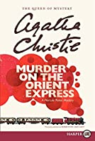 Murder on the Orient Express (Hercule Poirot Mysteries) by Agatha Christie(2011-03-29)