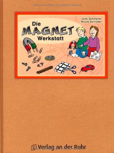 Die Magnet-Werkstatt