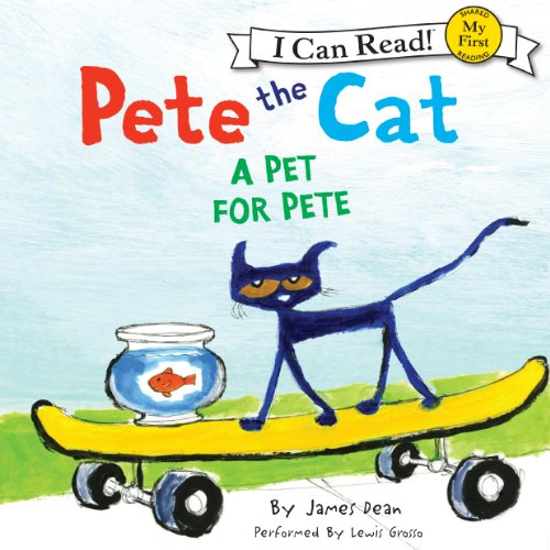 Pete the Cat: A Pet for Pete cover art