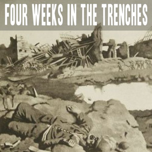 Four Weeks in the Trenches audiobook cover art
