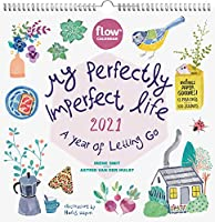 My Perfectly Imperfect Life 2021 Calendar: A Year of Letting Go: Includes 12 Postcards and 100 Stickers