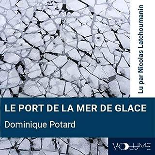 Couverture de Le port de la mer de glace