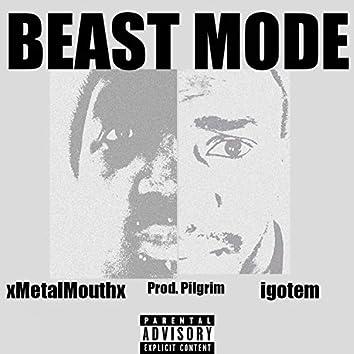 Beast Mode (feat. Igotem)