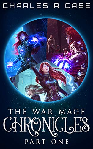 War Mage Chronicles: Part One (Books 1-3) (English Edition)