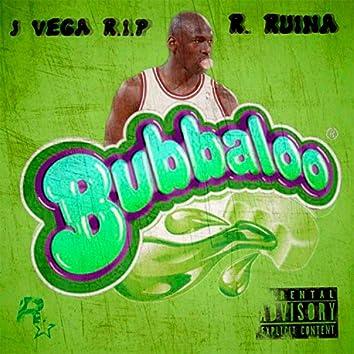 Bubbaloo (feat. R. Ruina)