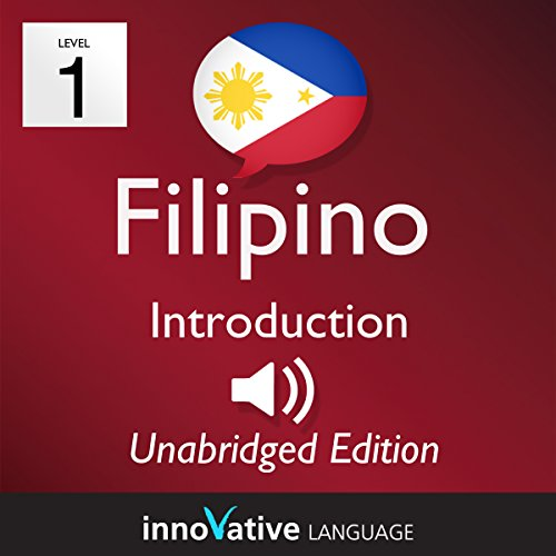 Learn Filipino - Level 1 Introduction to Filipino Volume 1 cover art