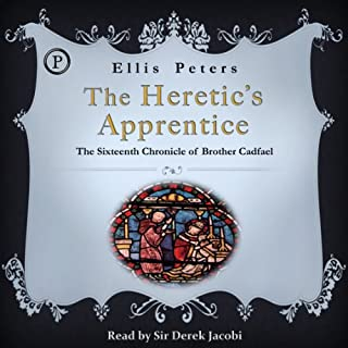 The Heretic's Apprentice     The Sixteenth Chronicle of Brother Cadfael              By:                                                                                                                                 Ellis Peters                               Narrated by:                                                                                                                                 Sir Derek Jacobi                      Length: 3 hrs and 1 min     24 ratings     Overall 4.5