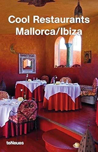 Cool restaurants Mallorca-Ibiza