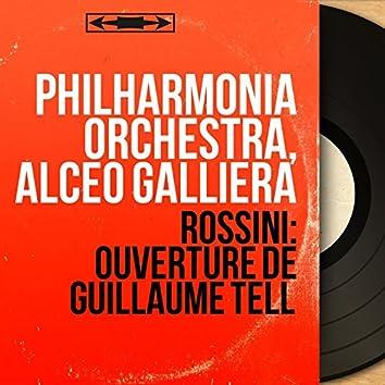 Rossini: Ouverture de Guillaume Tell (Mono Version)