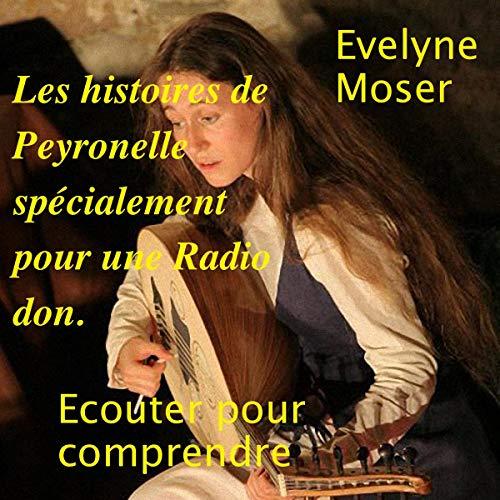 Page de couverture de Les histoires de Peyronelle spécialement pour le Radio don RCF