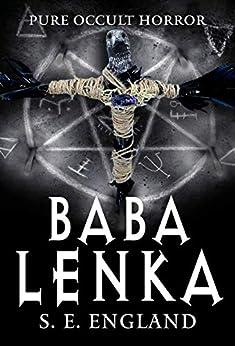 Baba Lenka: Pure Occult Horror by [Sarah England]