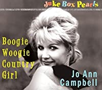 Boogie Woogie Country Girl - Jukebox Pearls by Jo Ann Campbell (2014-02-01)