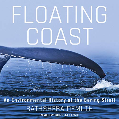 Floating Coast Audiobook By Bathsheba Demuth cover art