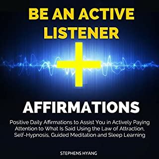 Be an Active Listener Affirmations audiobook cover art