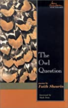 Owl Question (Swenson Poetry Award)