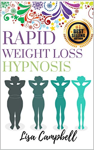Rapid Weight Loss Hypnosis: Burn Fat and Lose Weight Fast With Powerful Self-Hypnosis, Guided Meditation, and Positive Affirmations  (Hypnotic Gastric Band) (English Edition)
