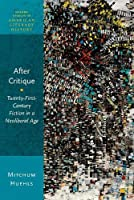 After Critique (Oxford Studies in American Literary History)