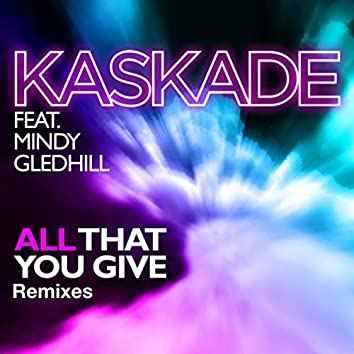 All That You Give (feat. Mindy Gledhill)