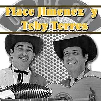 Flaco Jimenez y Toby Torres