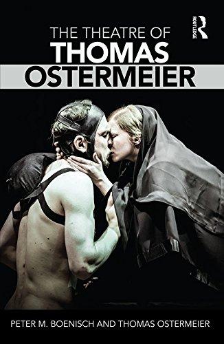 The Theatre of Thomas Ostermeier (English Edition)