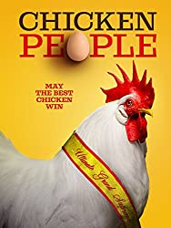 Image: Watch Chicken People | takes a humorous and heartfelt look at the colorful and hugely competitive world of champion show chicken breeders