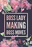 Boss Lady Making Boss Moves: Floral 2021 Daily Planner for Teen Girls, Guided Journal with Writing Prompts to Stay Organized, Plan, Set Goals, Write, Draw, Reflect and Much More.
