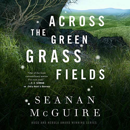 Across the Green Grass Fields cover art