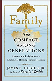 Family: The Compact Among Generations (Bloomberg Book 31)