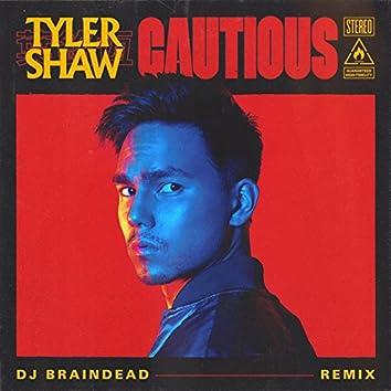 Cautious (Dj BrainDeaD Remix)