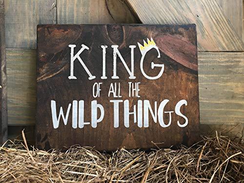 Where the wild things are, nursery sign, nursery décor, King of all the wild things, Where The Wild Things Are birthday