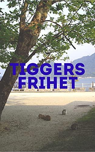 Tiggers frihet (Norwegian Edition)