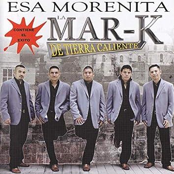 Esa Morenita