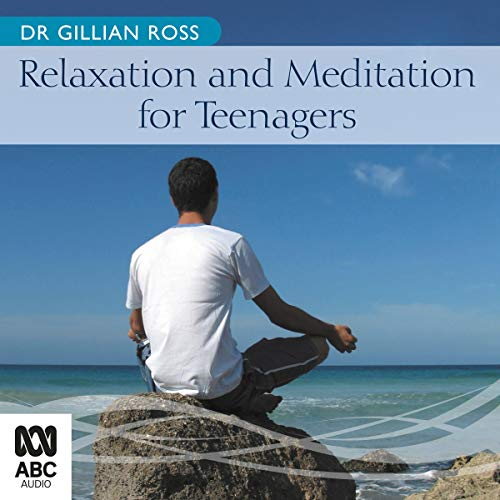 Relaxation and Meditation for Teenagers cover art