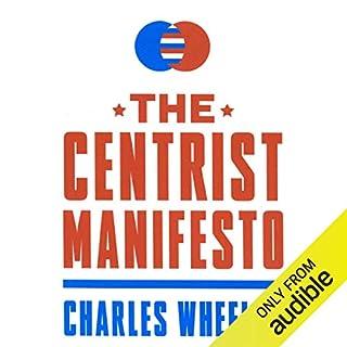 The Centrist Manifesto audiobook cover art