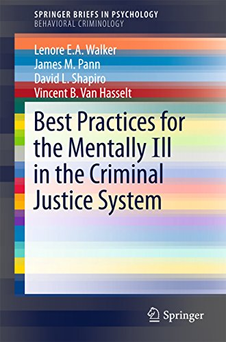Best Practices for the Mentally Ill in the Criminal Justice System (SpringerBriefs in Psychology)