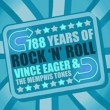 788 Years of Rock 'N' Roll